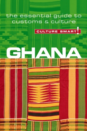 CULTURE SMART; GHANA, BY IAN UTLEY